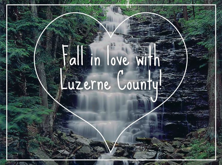 Fall in Love with Luzerne County